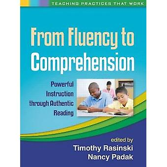 From Fluency to Comprehension - Powerful Instruction Through Authentic