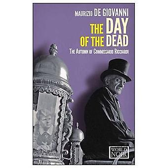 The Day of the Dead by Maurizio De Giovanni - Antony Shugaar - 978160
