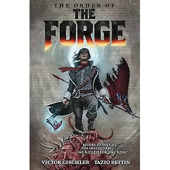 The Order of the Forge by Victor Gischler - 9781616558291 Book
