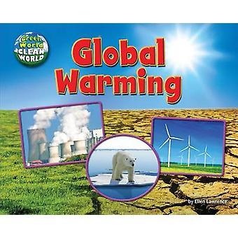 Global Warming by Ellen Lawrence - 9781627241045 Book