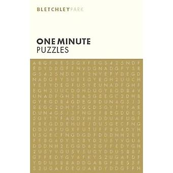 Bletchley Park One Minute Puzzles by Arcturus Publishing - 9781788280