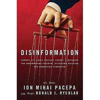 Disinformation - Former Spy Chief Reveals Secret Strategies for Underm