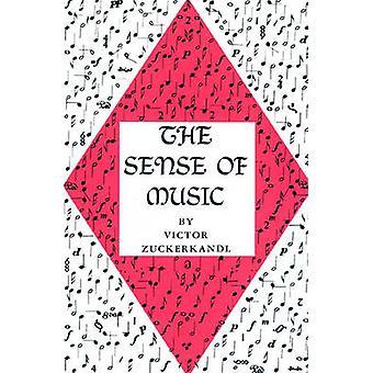 The Sense of Music by Victor Zuckerkandl - 9780691027005 Book