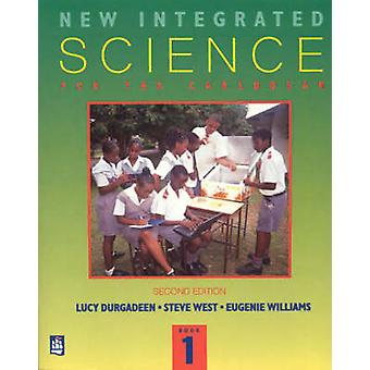 New Integrated Science for the Caribbean Book 1 - A Lower Secondary Co