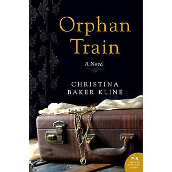 Orphan Train: A Novel (Rough Cut Edition) (Paperback) by Kline Christina Baker