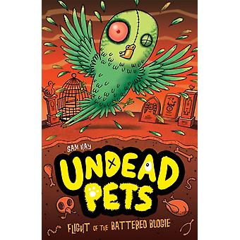 Flight of the Battered Budgie (Undead Pets) (Paperback) by Hay Sam