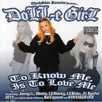 Doll-E Girl - To Know Me Is to Love Me [CD] USA import