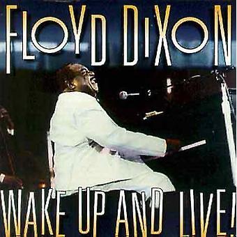Floyd Dixon - Estela hasta y vivo! [CD] USA importación