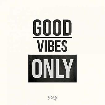 Good Vibes Only Poster Print by Marla Rae (12 x 12)