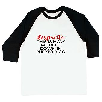 Despacito This Is How We Do It In Puerto Rico Music Men's White Baseball Tee