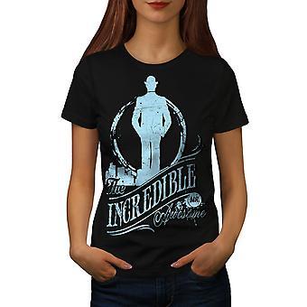 Utroligt Awesome Slogan kvinder BlackT-skjorte | Wellcoda