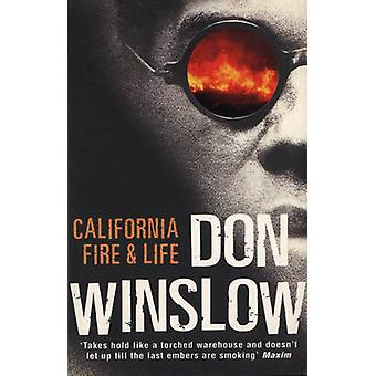 California Fire and Life by Don Winslow - 9780099238621 Book