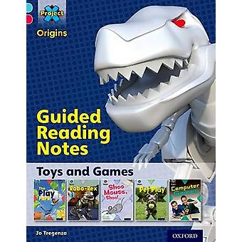 Project X Origins - Light Blue Book Band - Oxford Level 4 - Toys and Ga