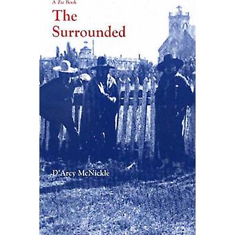 The Surrounded by D'Arcy McNickle - 9780826304698 Book