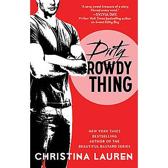 Skittent ubehøvlet ting av Christina Lauren - 9781476777962 bok