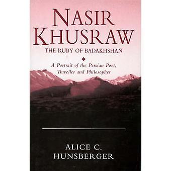 Nasir Khusraw - Ruby von Badakhshan - ein Porträt von der persischen Poe