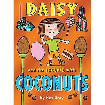 Daisy and the Trouble with Coconuts by Kes Gray - Nick Sharratt - Gar