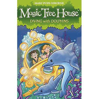 Magic Tree House 9 - Diving with Dolphins by Mary Pope Osborne - 97818