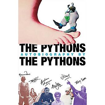 The Pythons' Autobiography by the Pythons by Graham Chapman - Michael