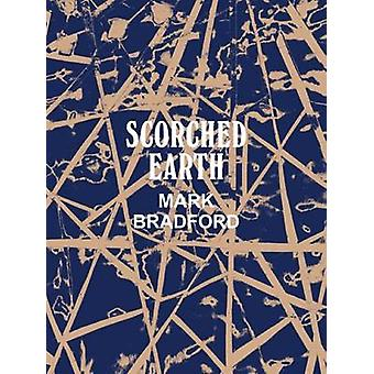 Mark Bradford - Scorched Earth by Connie Butler - 9783791354293 Book