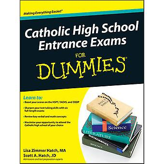 Egzaminy wstępne Catholic High School For Dummies przez Lisa Zimmer Hatch