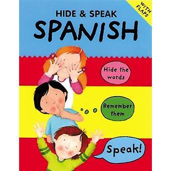 Hide and Speak Spanish by Catherine Bruzzone - Louise Comfort - 97819