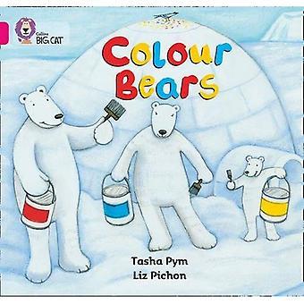 Colour Bears: Band 01b/Pink B (Collins Big Cat)