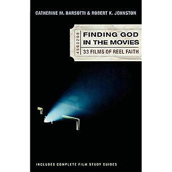 Finding God in the Movies: 33 Films of Reel Faith