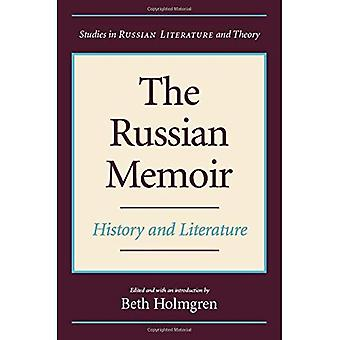 The Russian Memoir: History and Literature