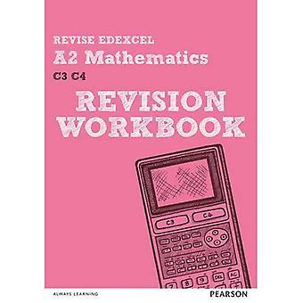 REVISE Edexcel A2 Mathematics Revision Workbook (REVISE Edexcel GCE Maths)
