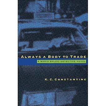Always a Body to Trade (A Mario Balzic Detective Novel)