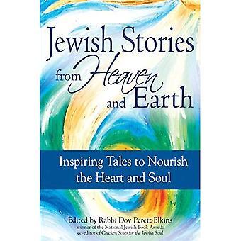 Des histoires juives de ciel et terre: inspirant contes pour nourrir le cœur et l'âme