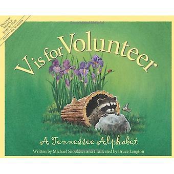 V is voor vrijwilliger: A Tennessee alfabet (Sleeping Bear pers alfabet boeken)