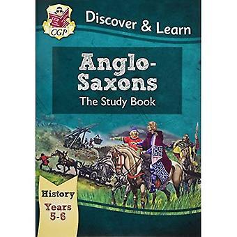 KS2 Descubrir y aprender: historia - libro de estudio de anglosajones, año 5 y 6 (para el nuevo plan de estudios)