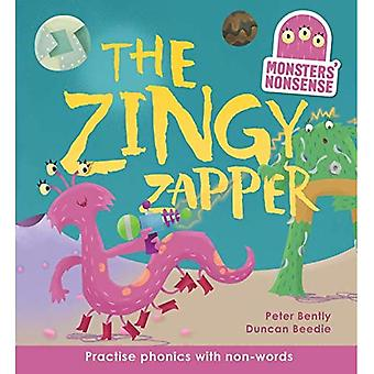 The Zingy Zapper (Book 2): Practise phonics with non-words (Monsters' Nonsense)
