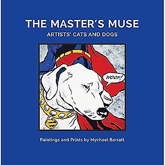 The Masters' Muse: Artists' Cats and Dogs