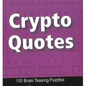 Krypto Zitate: 100 Gehirn Hänseleien Rätsel