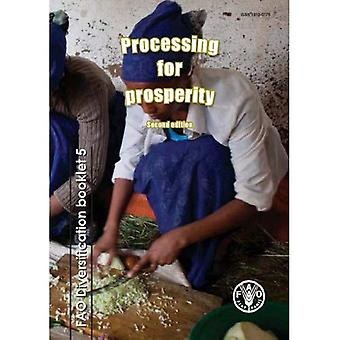 Processing for Prosperity