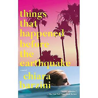 Saker som hände innan jordbävningen