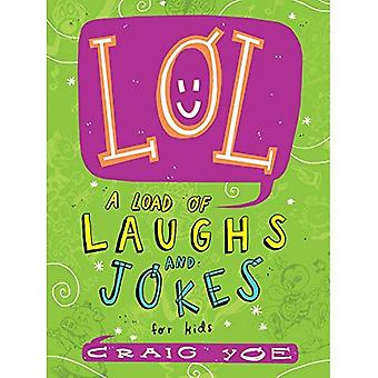 Lol: A Load of Laughs and� Jokes for Kids