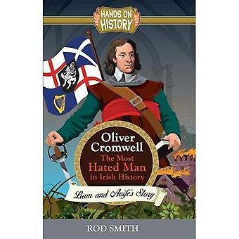 Oliver Cromwell: de meest gehate man in Ierland