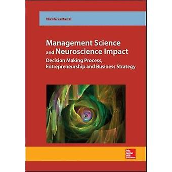 Management Science and Neuroscience Impact by Lattanzi & Nicola