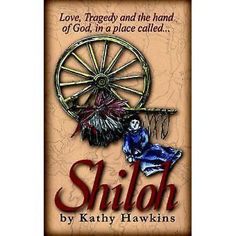 Shiloh par Hawkins & Kathy