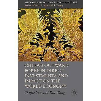 Chinas Outward Foreign Direct Investments and Impact on the World Economy by Yao & Shujie