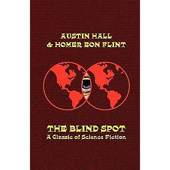 The Blind Spot by Hall & Austin