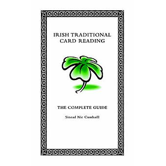 Irish Traditional Card Reading The Complete Guide by Nic Cumhaill & Sinead