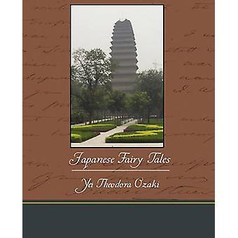 Japanese Fairy Tales by Ozaki & Yei Theodora