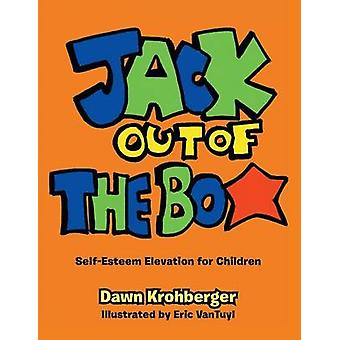 Jack Out of the Box SelfEsteem Elevation for Children by Krohberger & Dawn