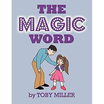 Das Zauberwort von Miller & Toby