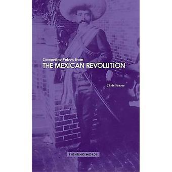 Vozes concorrentes da revolução mexicana, lutando palavras por Frazer & Chris